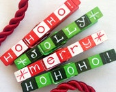 CHRISTMAS CLOTHESPIN hand painted magnetic Hohoho Jolly Merry red and green