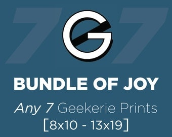 Buyer's Choice 7-pack // Save 10% Discount Bundle // Mix and Match Any Seven Like-sized Geek Posters or Prints from The Geekerie