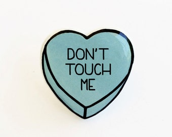 Don't Touch Me - Anti Conversation Blue Heart Pin Brooch Badge