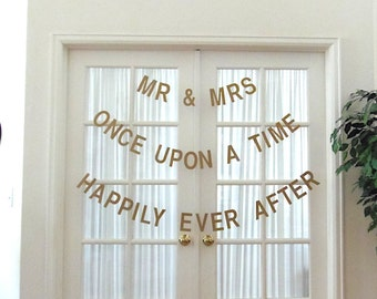 New.  3 WEDDING BANNER SET.  Mr & Mrs.  Once Upon a Time.  Happily Ever After.  Photo Prop.  Banner.  Garland.  Decoration.  5280 Bliss.