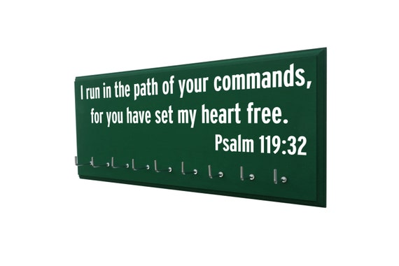 Running medal holder, bible verse, Gifts for runners, I run in the path of your commands, for you have set my heart free. Psalm 119:32