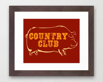 Typographic Art Pig Kitchen Decor, Country Club Art Print, Country Wall Art