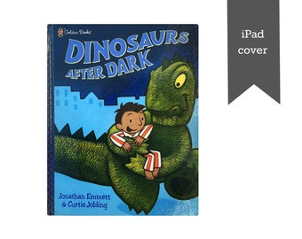 Dinosaurs After Dark - CUSTOM iPad cover, iPad case, iPad Air cover, Kindle cover, Kindle case, Nook cover, Tablet Cover made from a book