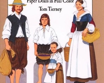 American Family of the Pilgrim Period, Paper Dolls in Full Color, by Tom Tierney / 1600's Fashion / 17th Century Paper Dolls / Uncut