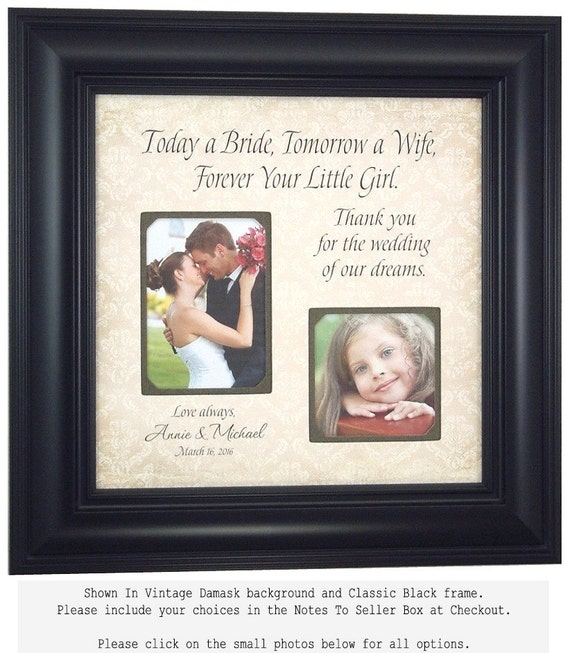Personalized Gift for Father of the Bride Mother of the Bride Gift Wedding Picture Frame TODAY A BRIDE Forever Your Little Girl 16x16