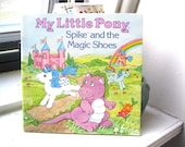 1985 My Little Pony Spike and the Magic Shoes Book Softcover