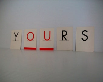 letters spell YOURS . valentine letter cards . word cards spell YOURS . game cards . banner cards . party streamers . valentine words yours