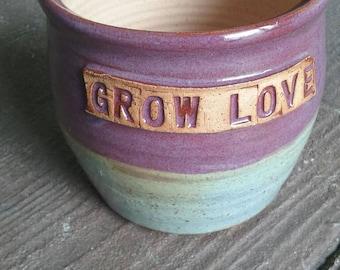 Custom made GROW LOVE planter made to order