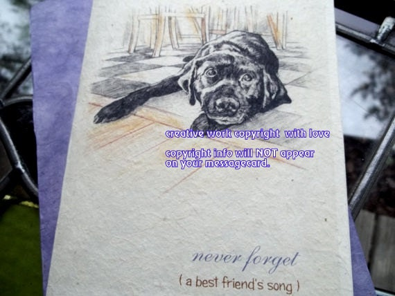 never forget ( a best friend's song ) black lab cards/journey cards /sentimental cards/unique empathy condolence cards