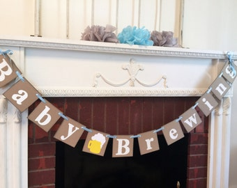 Baby Brewing , Baby Brewing Banner , Baby Shower Banner , Diaper and Beer Shower , Beer Banner, Diaper Party Custom Banner