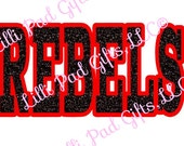 REBELS - Cut File - Instant Download - SVG Vector JPG for Cameo Silhouette Studio Software & other Cutter Machines