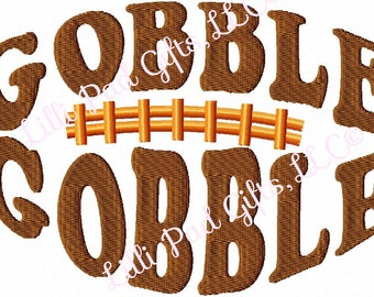 GOBBLE GOBBLE - FOOTBALL - Machine Embroidery Design - 5 Sizes