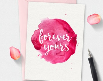 Printable Valentines Card, forever yours card, boyfriend card, greeting card, girlfriend card, watercolor card, instant download, pink card