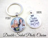 My Sister has the Best Sister Key Chain - Personalized Sister Jewelry - Double Sided Custom Photo & Text Round Key Ring Charm