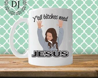 Orange is the New Black Y'all Need Jesus Mug
