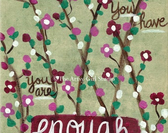 You are enough - Art Print available in three sizes