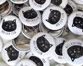 Black Cat Button, Pin, Bad Luck Club