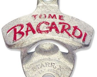 """Vintage Starr X """"Tome Bacardi"""" Wall-Mounted Bottle Opener"""