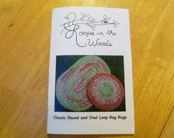 Loops in the Woods - Classic Round and Oval Loop Rag Rugs
