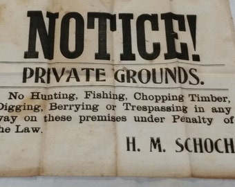 Rare early 1900s CLOTH Sign Private Grounds H.M. SCHOCH no hunting fishing