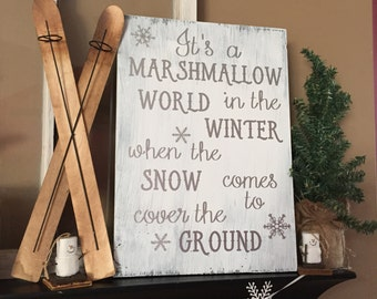 Winter/Christmas Wood Sign- It's A Marshmallow World in the Winter, with snowflakes, Dean Martin Song, Cold, Snow Decor, Shabby Chic