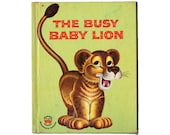 The Busy Baby Lion, 1959 Wonder Book 737, Vintage Childrens Book by Lucienne Erville, Illustrated by Rik Jottier, Hardcover Kids Storybook