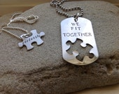 Puzzle Piece Necklaces--set of two.  We Fit Together Perfectly.   Custom Set of Two.  Couple Jewelry.  Dog tag and puzzle.