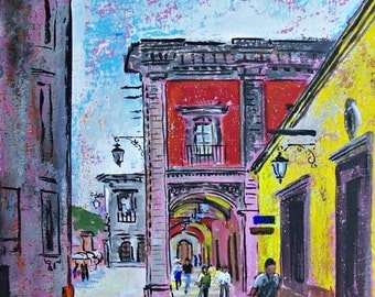 "Original painting of street in San Miguel de Allende acrylic art on board 19 ""x 15"""