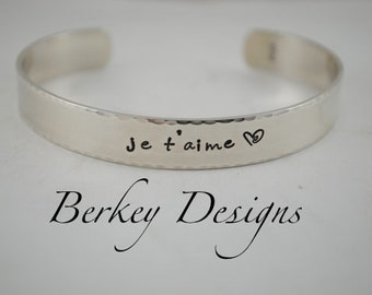 Sterling Keepsake Je T'aime I Love You in French or Custom Hand Stamped Cuff Bracelet