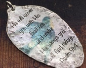 He Will Cover You with His Feathers and Under His Wings You Will Find Refuge Psalm 91:4 Pendant, Spoon Jewelry, Scripture Pendant