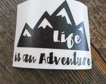 Adventure Decal   Life Is An Adventure Decal   Decal   Laptop Decal   Notebook Decal   Mirror Decal   Vinyl Decal   Planner Sticker