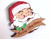 PRE-ORDER Jolly Santa Hand painted wooden Vintage Merry Christmas brooch