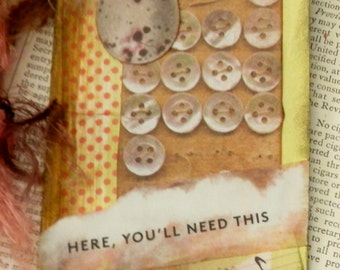 "ART/JOURNAL/INSPIRATION Tag - Collage with Book Text Snippet - ""Here, You'll Need This"" One-Of-A-Kind"