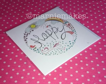 Make Your Own Happy - square greetings card