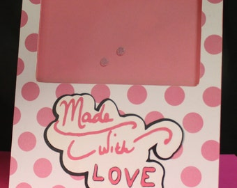 Made With Love picture frame