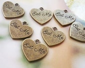 Eat Me Charms Word Charms Antiqued Bronze Tea Party Charms 6 pieces Heart Charms