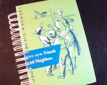 Old schoolbook book journal diary planner Friends and Neighbors