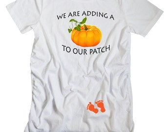 Adding a Pumpkin to our Patch Maternity Fit Shirt, Halloween or Harvest Pregnancy T-Shirt, Pregnancy Reveal, Short or Long Sleeve Tshirt