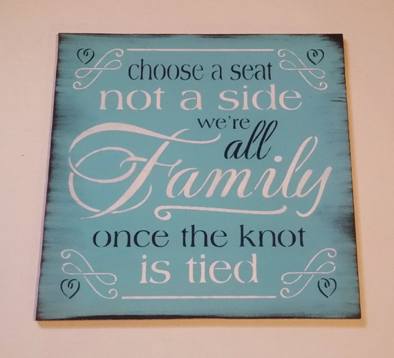 VINTAGE Wedding Sign Choose A Seat Not A Side Were All