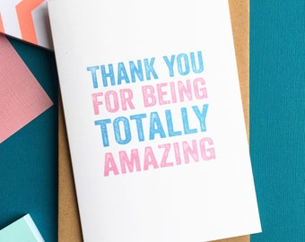 Thank You For Being Totally Amazing Contemporary Typographic Wedding Thank You Gift Greetings Card