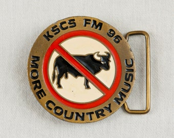 Vintage brass belt buckle…KSCS FM 96…More Country Music…No bull belt buckle.