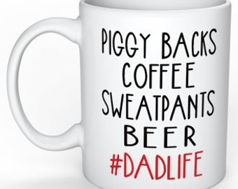 Christmas Gift for Dad #dadlife Coffee Mug for Dad beer mug sweatpants and beer Funny Coffee Mug for Dad Gifts for Him husband gift for guys