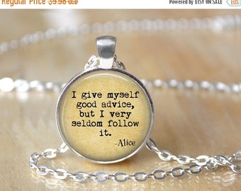 Alice in Wonderland Necklace - Book Necklace - Literary Necklace - Book Quote Necklace - Literary Jewelry - Librarian Necklace X298