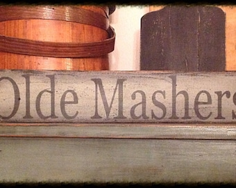 Hand stenciled sign-Olde Mashers