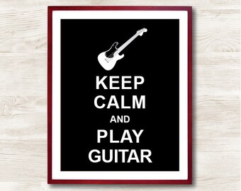 Keep Calm and Play Guitar - Instant Download, Personalized Gift, Inspirational Quote, Keep Calm Poster, Animal Art Print