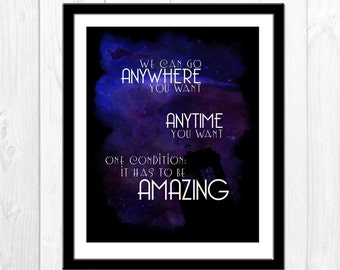 Anywhere, Anytime - Doctor Who Poster, Doctor Who Quote