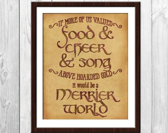 Food and Cheer and Song Tolkien Quote Poster