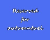 Reserved for autumntuel