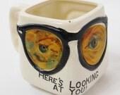 "Vintage 50's ""Here's Looking At You"" hologram coffee mug"