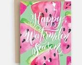 Watermelon Card - Summer Greeting - Watermelon Art - Watermelon - Summer Note Card - Summertime Card - Summer Celebration